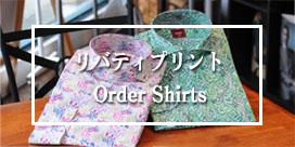 Liberty Print Order Shirts